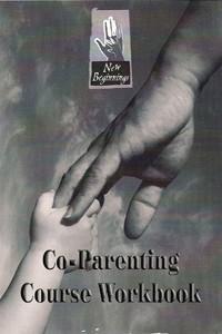 Products for Divorced Parents - Divorced Parent Help - New Beginnings for Divorcing Parents - Co-Parenting Divorce Workbook