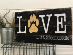 New Event - Love Your Pet. Wood Panel Sign. See Event Details*