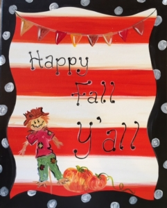 New Event - Happy Fall Y'all. Complimentary Glass of Wine!*