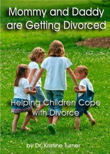 Products for Divorced Parents - Divorced Parent Help - Mommy and Daddy are Getting Divorced, Helping Children Cope with Divorce [click to enlarge]